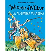 La alfombra voladora (Nueva edición) (El mundo de Winnie) (Spanish Edition) eBook: Korky Paul, Valerie Thomas: Kindle Store