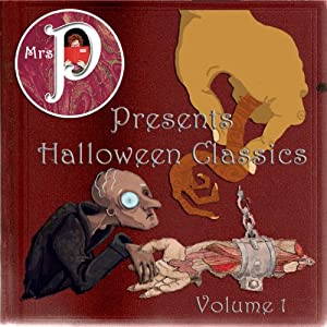 Mrs. P Presents Halloween Classics Audiobook