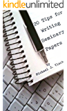 20 Tips for Writing Seminary Papers (English Edition)
