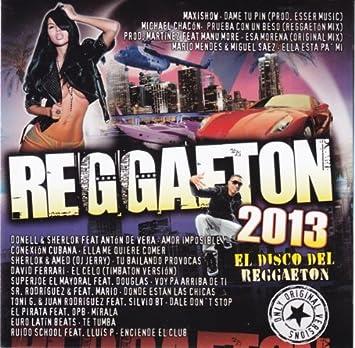 Reggaeton 2013 Various Artists Various Artists Amazon Es Música
