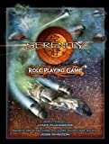 Serenity Role Playing Game by Jamie Chambers, Margaret Weis(September 19, 2005) Hardcover
