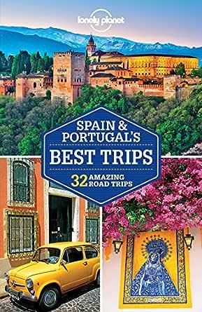 Lonely Planet Spain & Portugals Best Trips (Travel Guide) (English Edition) eBook: Planet, Lonely, St Louis, Regis, Butler, Stuart, Christiani, Kerry, Ham, Anthony, Noble, John, Quintero, Josephine, Sainsbury, Brendan, Symington, Andy, Noble,