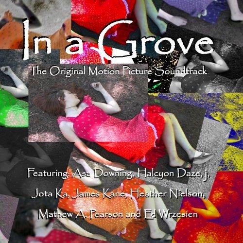 In a Grove Original Motion Picture Soundtrack