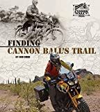 img - for Finding Cannon Ball's Trail book / textbook / text book