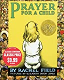 Prayer for a Child, Rachel Field, 1416996109
