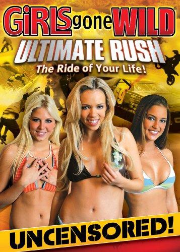 Ultimate Rush (Girl Gone Wild Dvd)