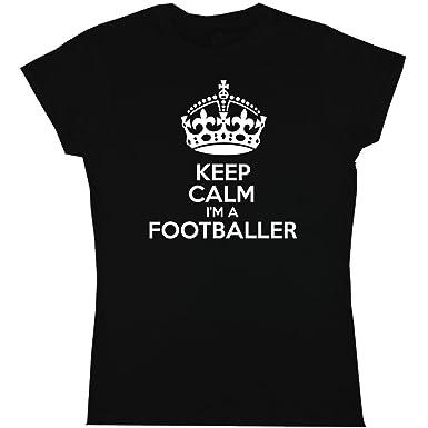 Keep Calm I M A Footballer Womens T Shirt Funny Humour Football Hen