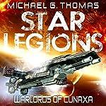 Warlords of Cunaxa: Star Legions, Book 3   Michael G. Thomas