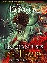 Les glaneuses de temps et autres contes par Ferrer