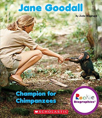 Jane Goodall: Champion for Chimpanzees (Rookie Biographies) pdf