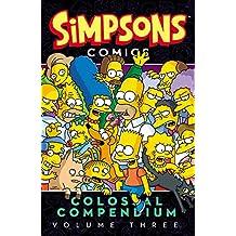 Simpsons Comics Colossal Compendium Volume 3