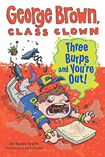 Read Online Three Burps And You're Out! (Turtleback School & Library Binding Edition) (George Brown, Class Clown) pdf