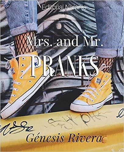 Mrs. And Mr. Pranks: Volume 1 por Genesis Rivera epub