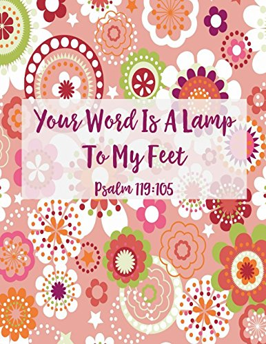 Download Psalm 119:105 Your word is a lamp to my feet: Bible Verse Quote Cover Composition Notebook Large pdf epub