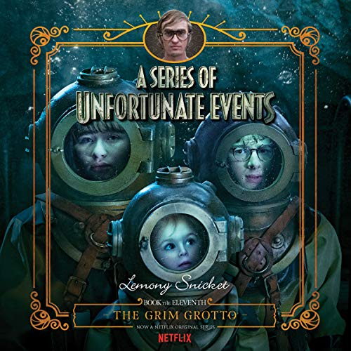 The Grim Grotto: A Series of Unfortunate Events ()
