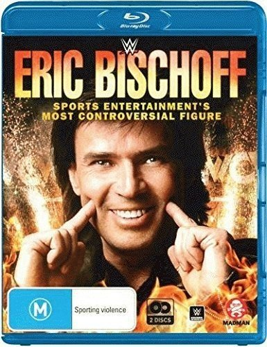 Wwe: Eric Bischoff - Sports Entertainment's Most [Blu-ray]