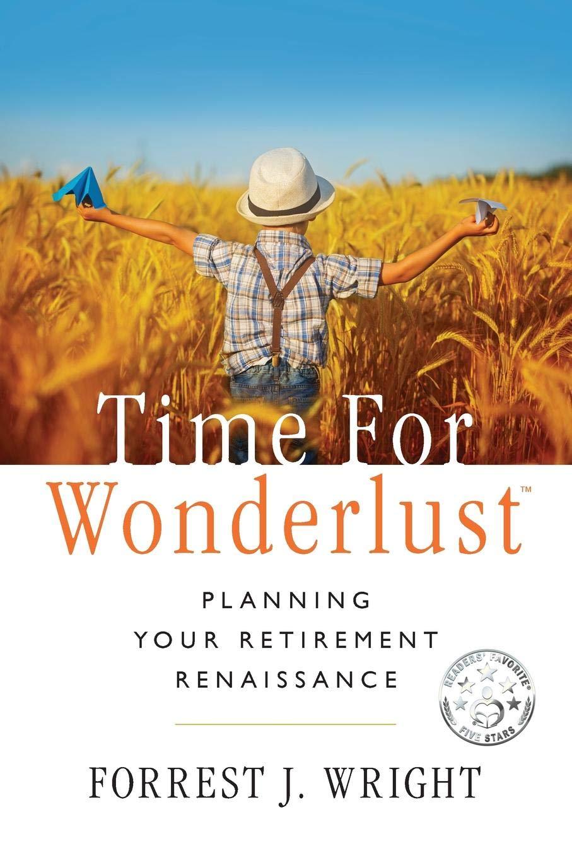 Download Time for Wonderlust: Planning Your Retirement Renaissance pdf epub