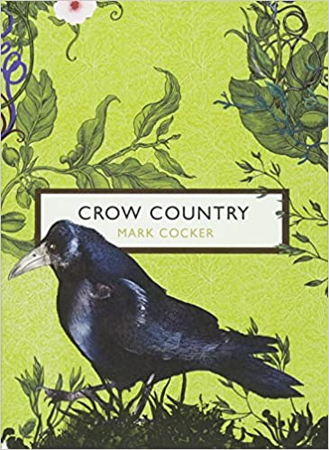 Crow Country (The Birds and the Bees) (Vintage Classics)