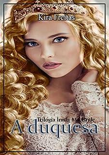 A duquesa (Trilogia Irmãs MacBride Livro 2)