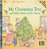 My Christmas Tree and Other Poems of the Season, , 0307682919