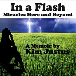 In a Flash: Miracles Here and Beyond
