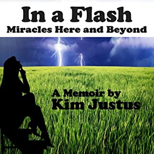 In a Flash: Miracles Here and Beyond Audiobook