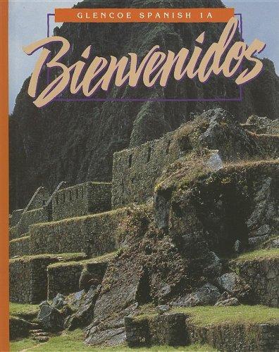 Bienvenidos: Glencoe Spanish 1A