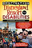 Search : Destination Disneyland Resort with Disabilities: A Guidebook and Planner for Families and Folks with Disabilities traveling to Disneyland Resort Park and Disney California Adventure Park