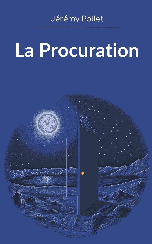 Amazon Fr La Procuration Jérémy Pollet Livres