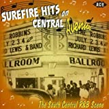 Surefire Hits on Central Avenue: the South Central R&B Scene