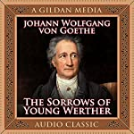 The Sorrows of Young Werther | Johann Wolfgang von Goethe
