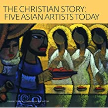 The Christian Story: Five Asian Artists Today