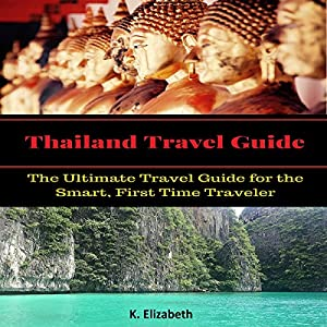 Thailand Travel Guide Audiobook
