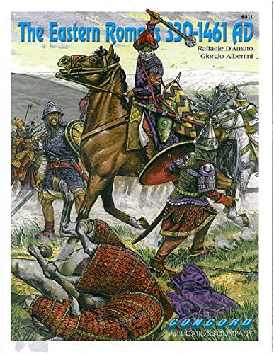 Concord Publications The Eastern Romans 330-1461 AD (The Capital Of The Byzantine Empire Was)