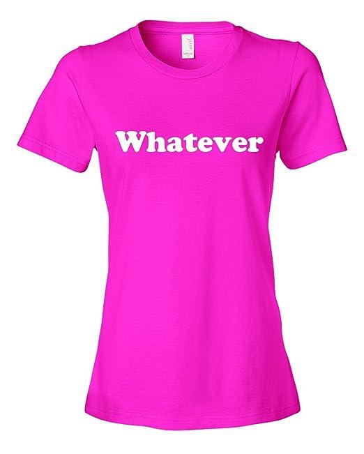 Ladies Whatever T-Shirt