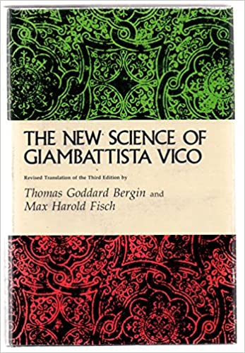 The New Science Of Giambattista Vico Revised Translation Of
