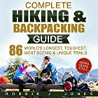Complete Hiking & Backpacking Guide: Hiking Gears A to Z Hörbuch von Robbie J Jones Gesprochen von: Captain James H. Hammond II
