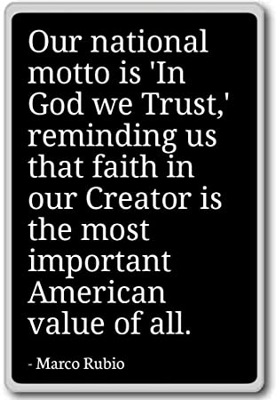 Amazoncom Our National Motto Is In God We Trust Remind