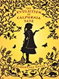 The Evolution of Calpurnia Tate, Jacqueline Kelly, 1410422151