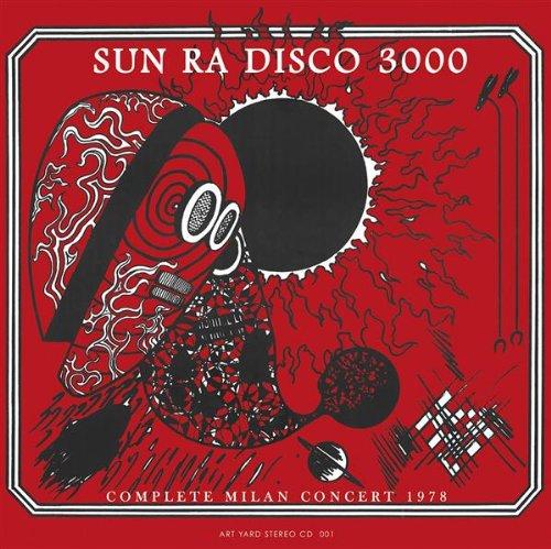 Disco 3000: Complete Milan Concert 1978 by Art Yard