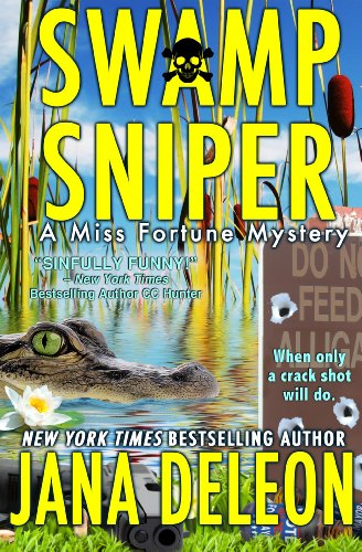 (Swamp Sniper (A Miss Fortune Mystery, Book 3))