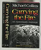 Carrying the Fire, Michael Collins, 0374119198