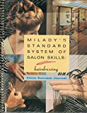Milady's Standard System of Salon Skills: Hairdressing : Student Course Book