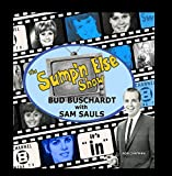 The Sump'n Else Show
