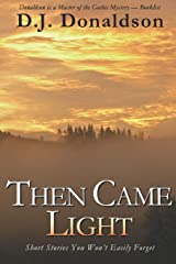 Then Came Light Paperback