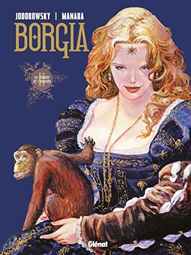 Borgia - Tome 02 : Le pouvoir et l'inceste por Alejandro Jodorowsky