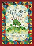 The Winding Ways Quilt, Jennifer Chiaverini, 1410403718