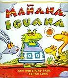 Mañana Iguana, Ann Whitford Paul, 1430107154