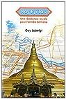 Nay Pyi Taw : Une résidence royale pour l'armée birmane par Lubeigt