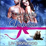 The Cowbear's Curvy Valentine: Curvy Bear Ranch, Book 5 | Liv Brywood